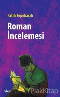 Roman İncelemesi Fatih Tepebaşılı