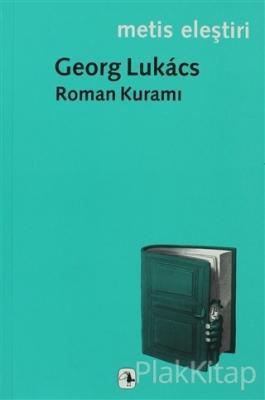 Roman Kuramı Georg Lukacs