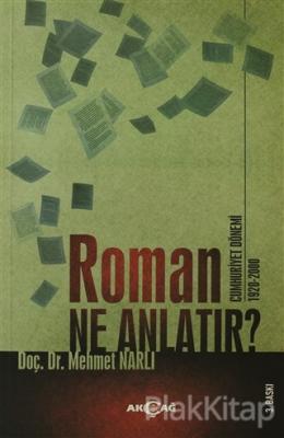 Roman Ne Anlatır