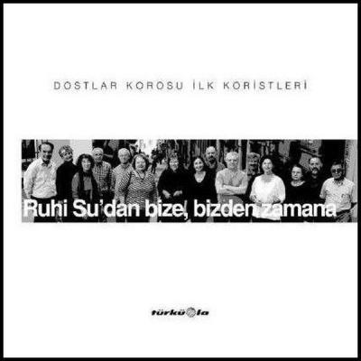 Ruhi Su'dan Bize Bizden Zamana (CD)