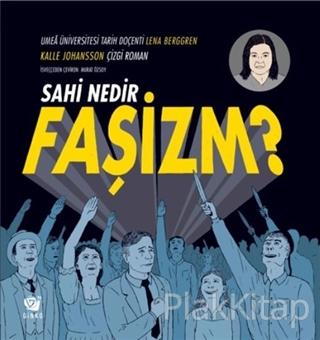 Sahi Nedir Faşizm?