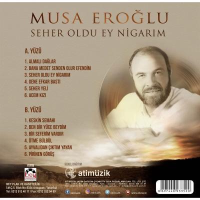 Seher Oldu Ey Nigarım (Plak) Musa Eroğlu