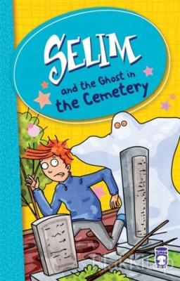 Selim and the Ghost in the Cemetery