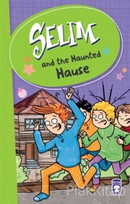 Selim and the Haunted Hause