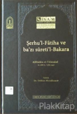 Şerhul-Fatiha ve Bazı Suretil-Bakara (Afifüddin et-Tilimsani) (Ciltli)