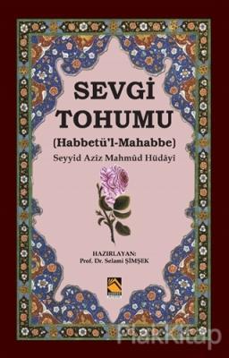 Sevgi Tohumu (Habbetü'l-Mahabbe)