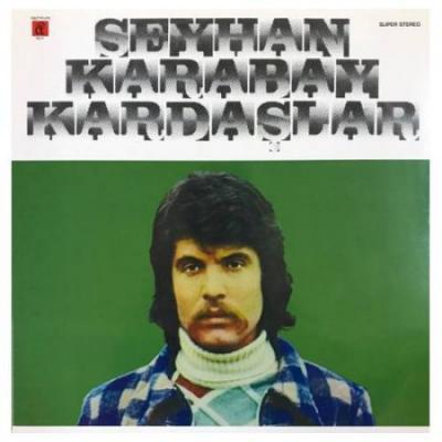 Seyhan Karabay / Kardaşlar (Plak) Seyhan Karabay