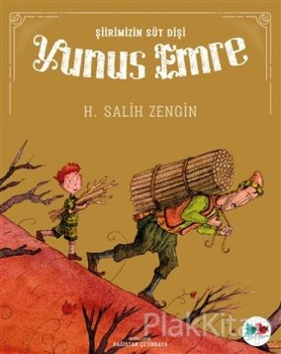 Şiirimizin Süt Dişi Yunus Emre H. Salih Zengin