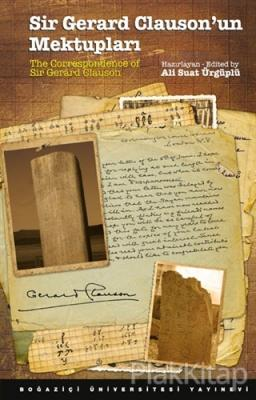 Sir Gerard Clauson'un Mektupları / The Correspondence of Sir Gerard Cl