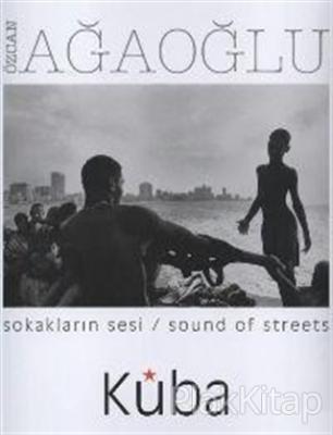 Sokakların Sesi / Sound Of Streets Küba