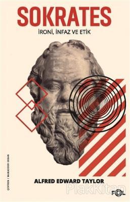 Sokrates - İroni İnfaz ve Etik