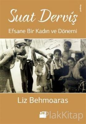 Suat Derviş Liz Behmoaras