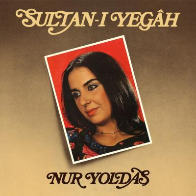 Sultan-ı Yegah (Plak) Nur Yoldaş