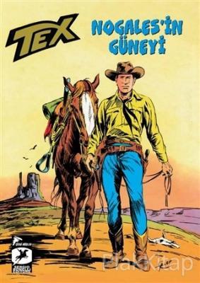 Tex Kalsik Seri 16 - Nogales'in Güneyi / Kristal Fetiş