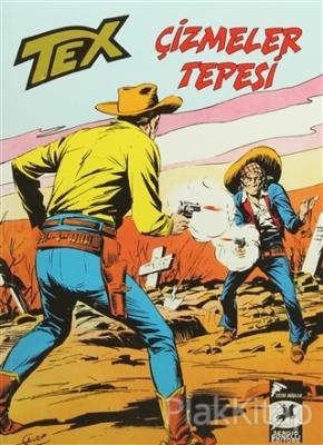Tex Klasik Seri 12 : Çizmeler Tepesi / Victorio'nun Hazinesi