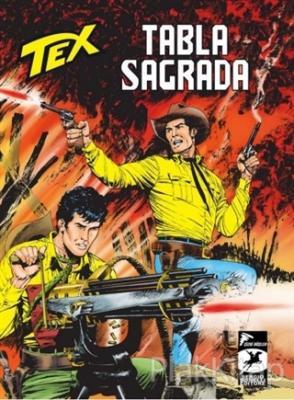 Tex Yeni 39: Tabla Sagrada - Lupe'nin Dönüşü Lucio Filippucci