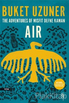 The Adventures Of Misfit Defne Kaman Air