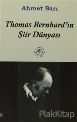 Thomas Bernhard'ın Şiir Dünyası
