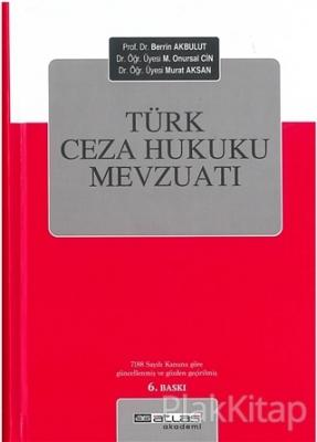 Türk Ceza Hukuku Mevzuatı (Ciltli)
