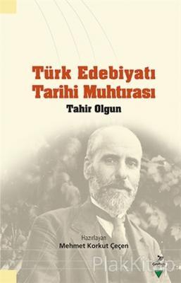 Türk Edebiyatı Tarihi Muhtırası Tahir Olgun