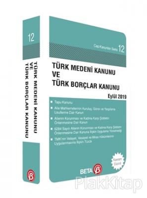 Türk Medeni Kanunu ve Türk Borçlar Kanunu Eylül 2019