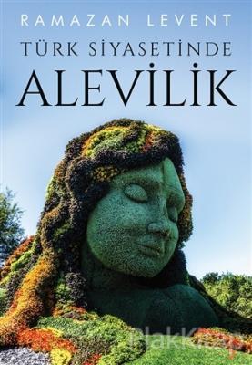 Türk Siyasetinde Alevilik Ramazan Levent