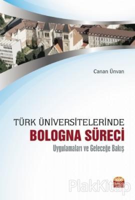Türk Üniversitelerinde Bologna Süreci