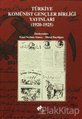 Türkiye Komünist Gençler Birliği Yayınları (1920-1925)