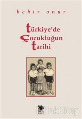 Türkiye'de Çocukluğun Tarihi