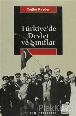 Türkiye'de Devlet ve Sınıflar Çağlar Keyder