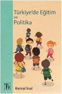 Türkiye'de Eğitim ve Politika