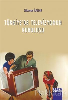 Türkiye'de Televizyonun Kuruluşu