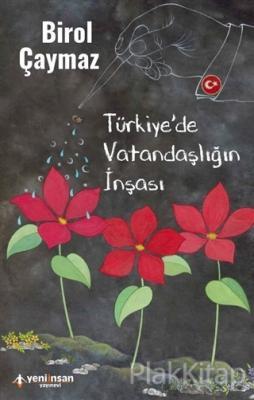 Türkiye'de Vatandaşlığın İnşası