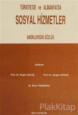 Türkiye'de ve Almanya'da Sosyal Hizmetler