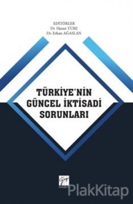 Türkiye'nin Güncel İktisadi Sorunları