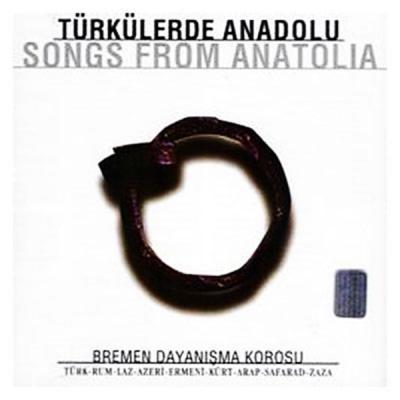 Türkülerde Anadolu / Songs From Anatolia (CD)