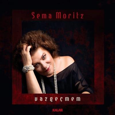 Vazgeçmem (CD) %15 indirimli Sema Moritz