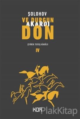 Ve Durgun Akardı Don - 4