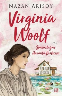Virginia Woolf Nazan Arısoy