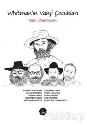 Whitman'ın Vahşi Çocukları Neeli Cherkovski