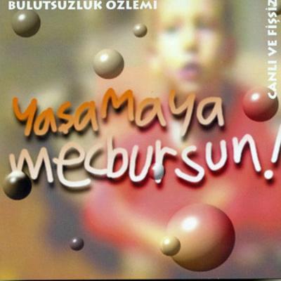 Yaşamaya Mecbursun (CD)
