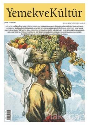 Yemek ve Kültür Üç Aylık Dergi Sayı: 48 Yaz 2017