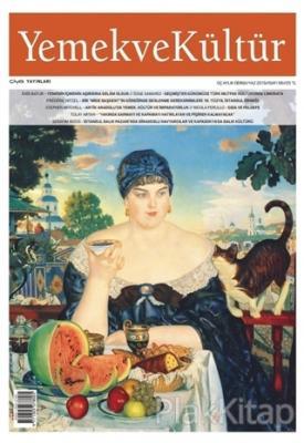 Yemek ve Kültür Üç Aylık Dergi Sayı: 56 Yaz 2019