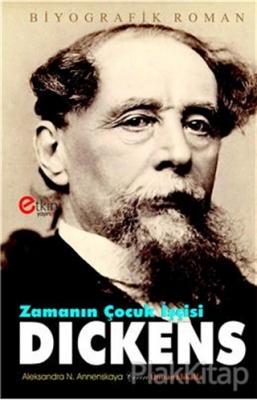 Zamanın Çocuk İşçisi - Dickens
