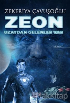 Zeon: Uzaydan Gelenler Var