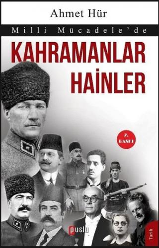 Milli Mücadele'de Kahramanlar Hainler %35 indirimli Ahmet Hür