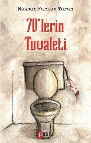 70'lerin Tuvaleti %35 indirimli Mazhar Furkan Torun