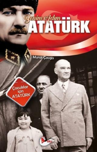 Benim Adım Atatürk Murat Çavga