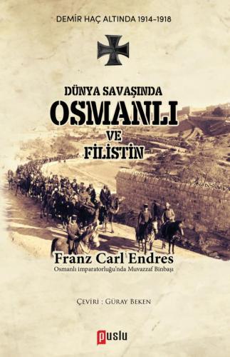 Dünya Savaşında Osmanlı ve Filistin