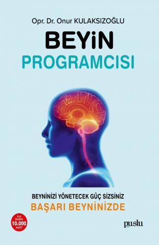 Beyin Programcısı Onur Kulaksızoğlu